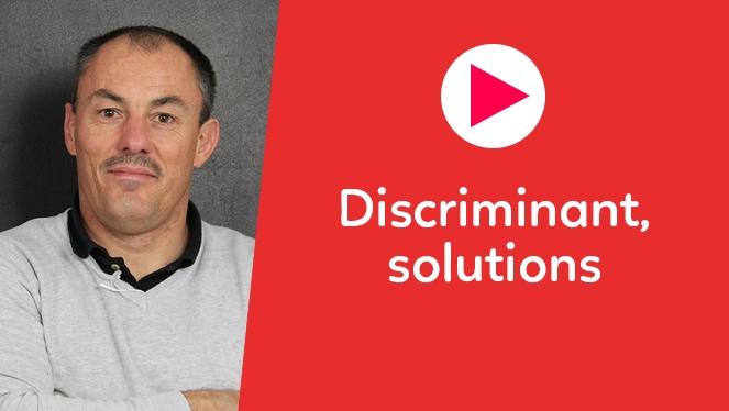 Discriminant, solutions