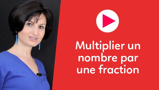Multiplier un nombre par une fraction