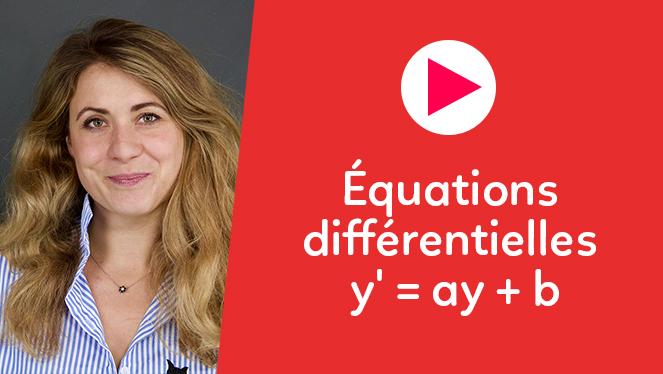 Équations différentielles y' = ay + b