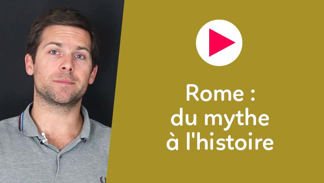 Rome : du mythe à l'histoire