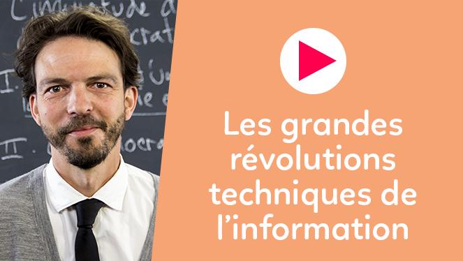 Les grandes révolutions techniques de l'information