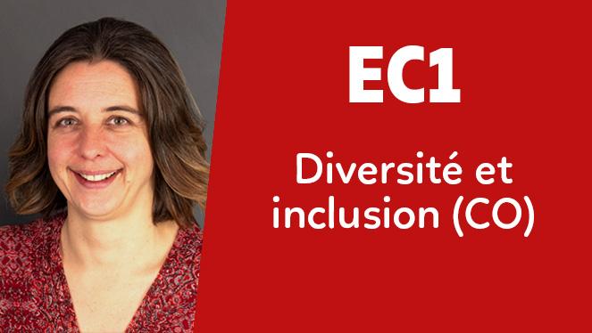 EC1 - Diversité et inclusion (CO)