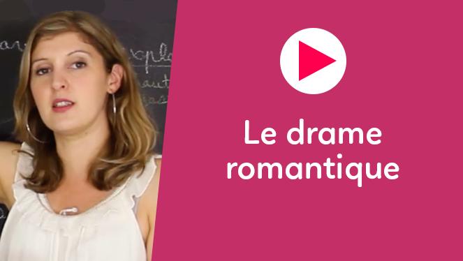 Le drame romantique