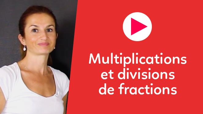 Multiplications et divisions de fractions