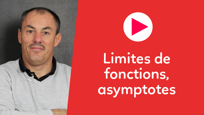 Limites de fonctions, asymptotes