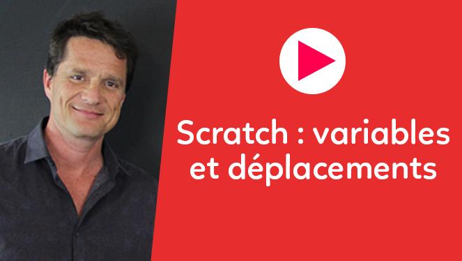 Scratch : variables et déplacements