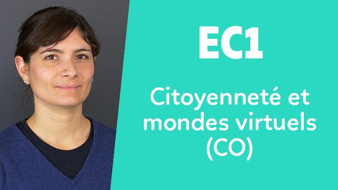 EC1 - Citoyenneté et mondes virtuels (CO)