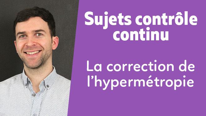 La correction de l'hypermétropie