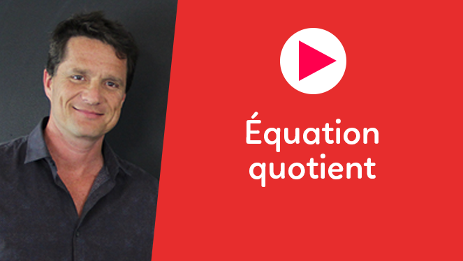 Équation quotient