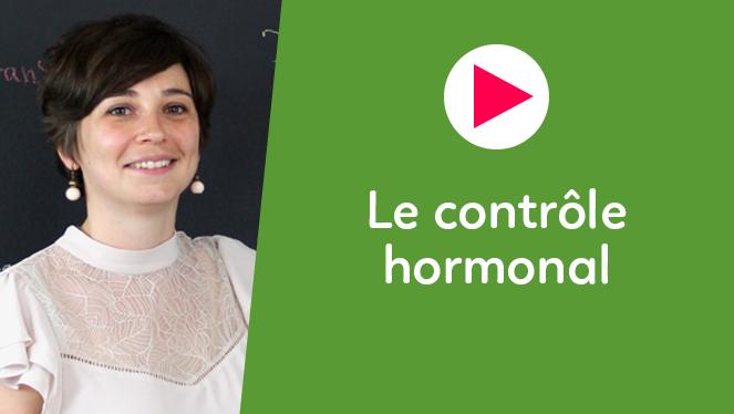 Le contrôle hormonal