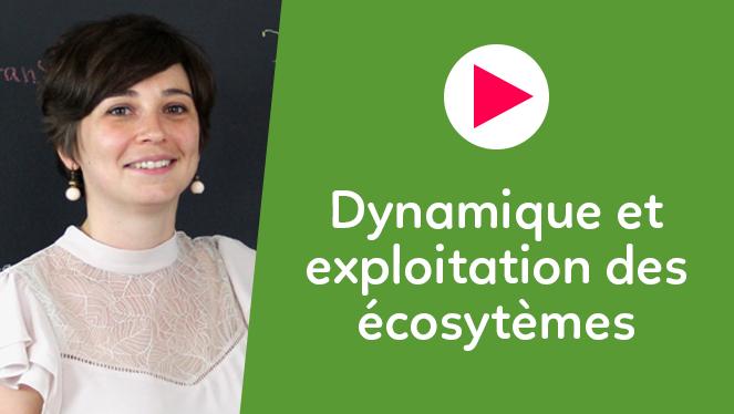 Dynamique et exploitation des écosytèmes