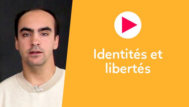 Identités et libertés