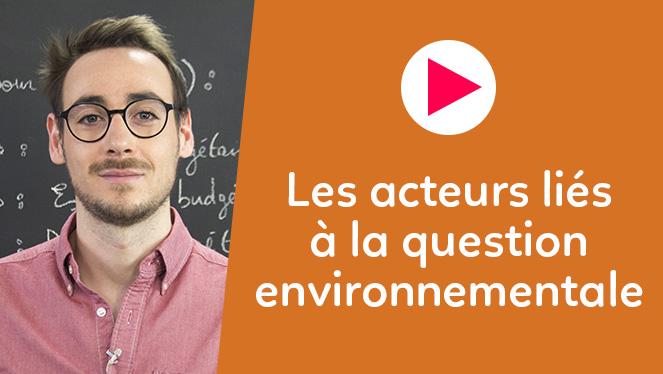 Les acteurs liés à la question environnementale