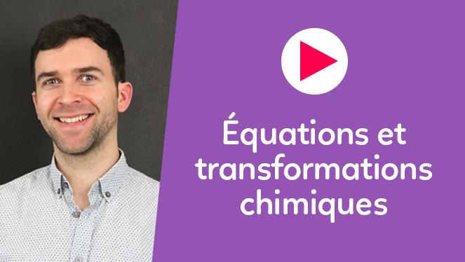 Équations et transformations chimiques