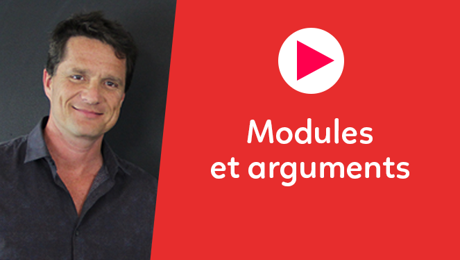 Modules et arguments