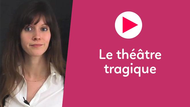 Le théâtre tragique