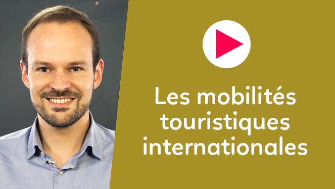 Les mobilités touristiques internationales