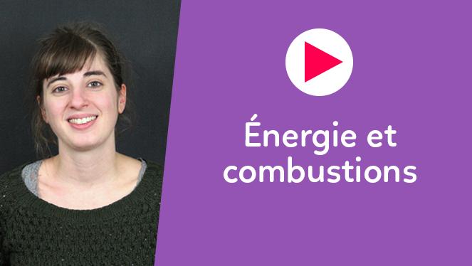 Énergie et combustions