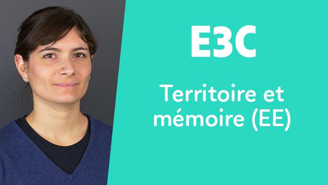 E3C - Territoire et mémoire (EE)