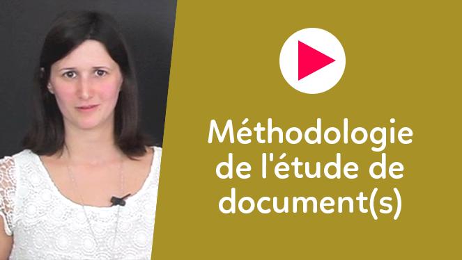 Méthodologie de l'étude de document(s)