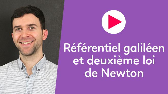 Référentiel galiléen et deuxième loi de Newton