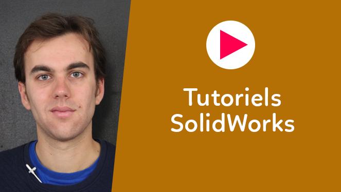 Tutoriels SolidWorks