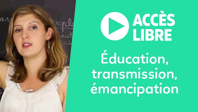 Éducation, transmission, émancipation