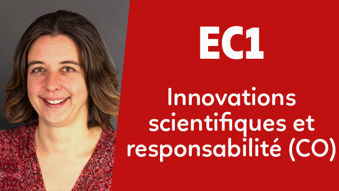 EC1 - Innovations scientifiques et responsabilité (CO)