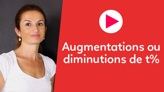 Augmentations ou diminutions de t%