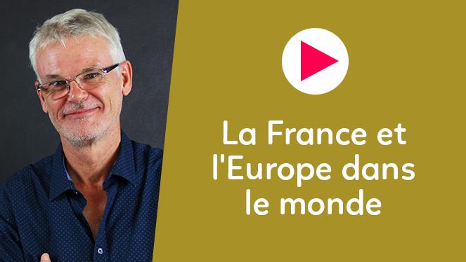 La France et l'Europe dans le monde