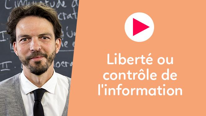 Liberté ou contrôle de l'information