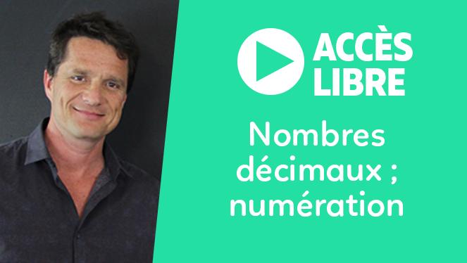 Nombres décimaux ; numération