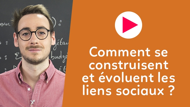 Comment se construisent et évoluent les liens sociaux ?