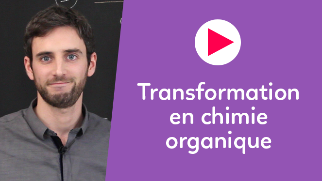 Transformation en chimie organique
