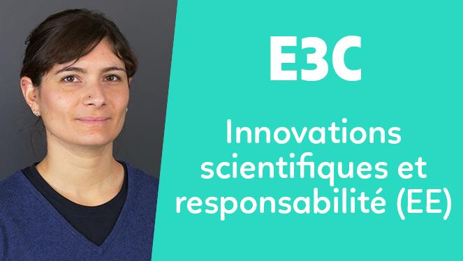 E3C - Innovations scientifiques et responsabilité (EE)