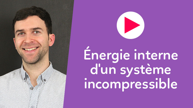 Énergie interne d'un système  incompressible