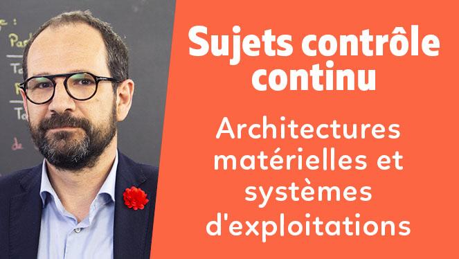 Architectures matérielles et systèmes d'exploitations
