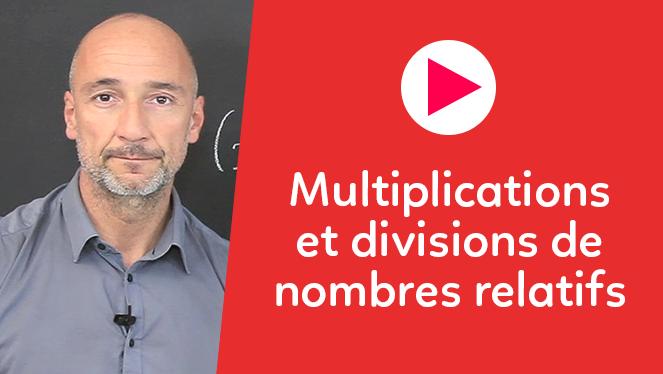 Multiplications et divisions de nombres relatifs