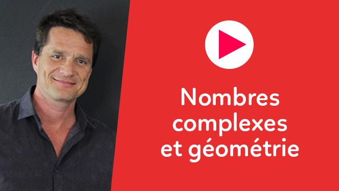 Nombres complexes et géométrie