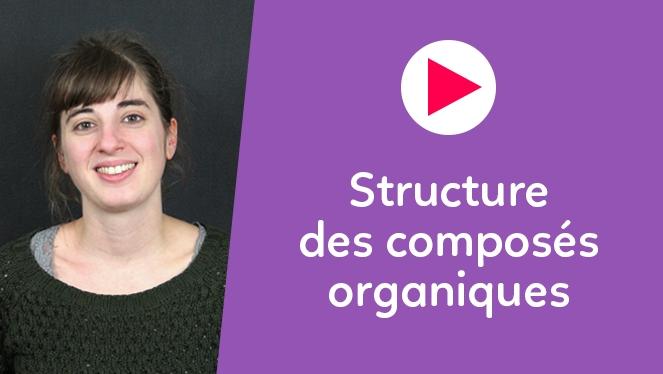 Structure des composés organiques