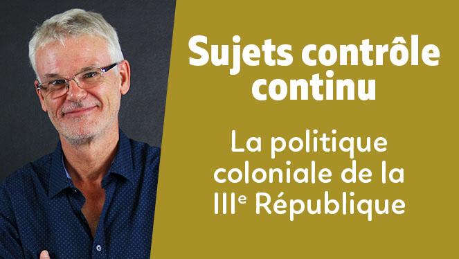 La politique coloniale de la IIIe République