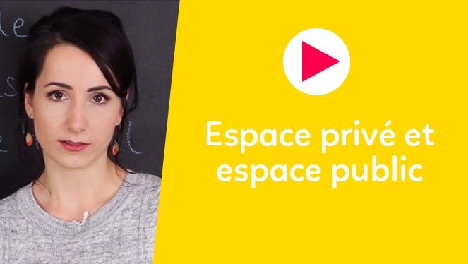Espace privé et espace public