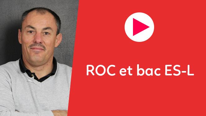 ROC et Bac ES-L