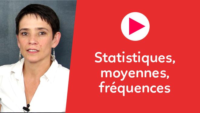 Statistiques, moyennes, fréquences