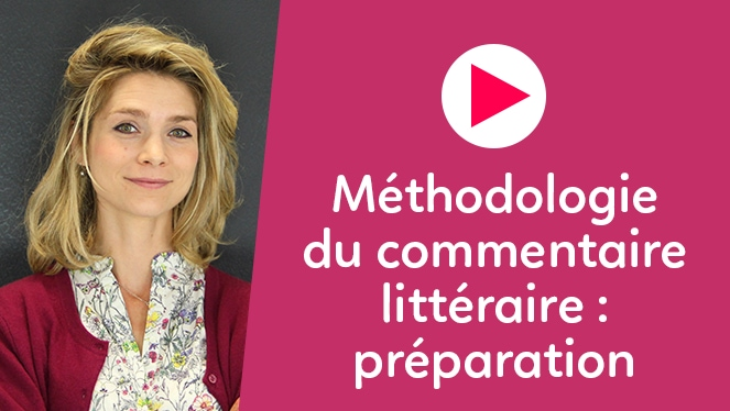 Méthodologie du commentaire littéraire : préparation