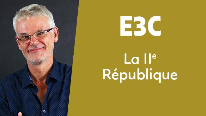 E3C - La IIe République