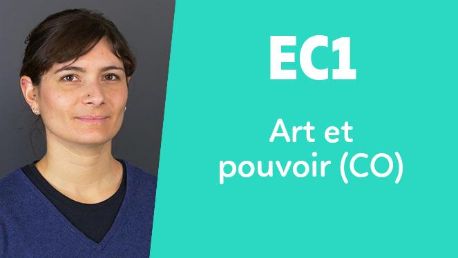 EC1 - Art et pouvoir (CO)
