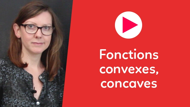Fonctions convexes, concaves