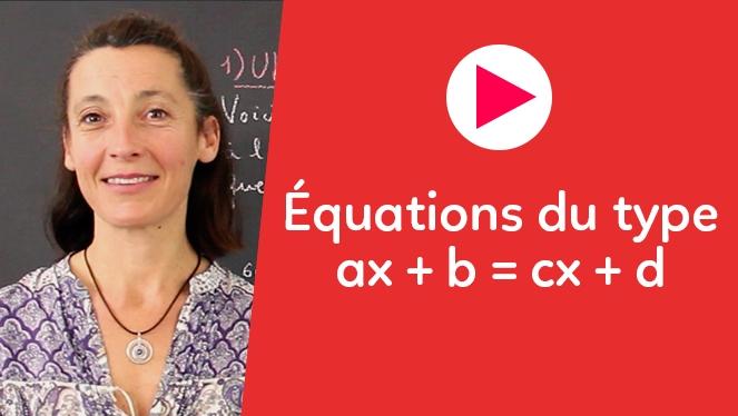 Équations du type ax+b=cx+d