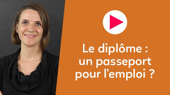Le diplôme : un passeport pour l'emploi ?